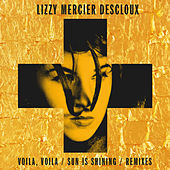 Voilà, Voilà: The Remixes - EP by Lizzy Mercier Descloux