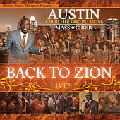 Back to Zion by Austin COGIC Mass Choir
