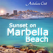 Andalucía Chill - Sunset On Marbella Beach by Various Artists