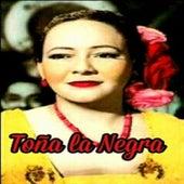 Toña la Negra by Toña La Negra