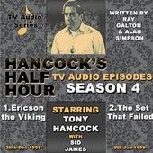 Hancock's Half Hour - Ericson The Viking & The Set That Failed by Tony Hancock