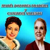 María Dolores Pradera y Caterina Valente by Various Artists