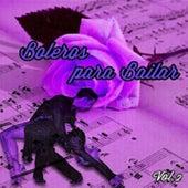Boleros para Bailar, Vol. 2 by Various Artists