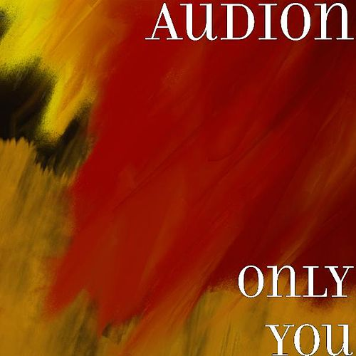 Only You by Audion
