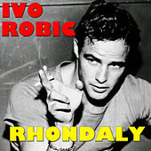 Rhondaly by Ivo Robic