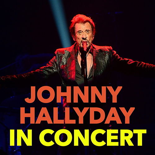 In Concert (Live) by Johnny Hallyday