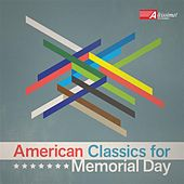 American Classics for Memorial Day by Various Artists