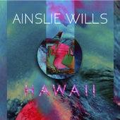 Hawaii by Ainslie Wills