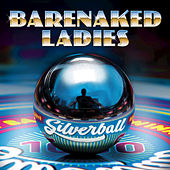 Say What You Want by Barenaked Ladies