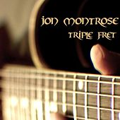 Triple Fret by Jon Montrose