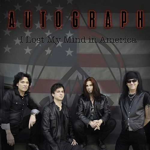 I Lost My Mind in America by Autograph