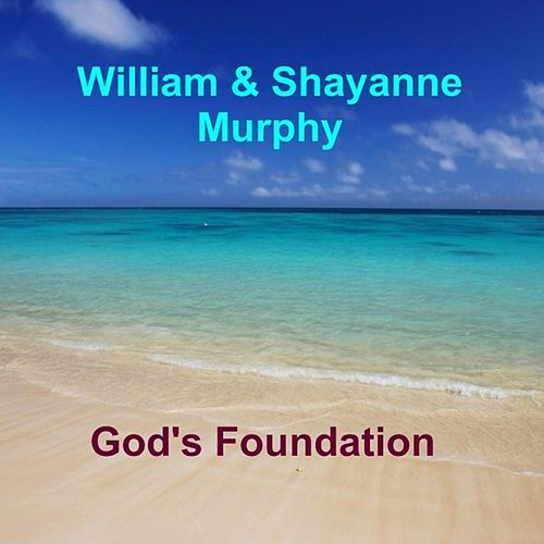 God's Foundation by William Murphy