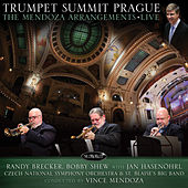 Trumpet Summit Prague: The Mendoza Arrangements Live by Various Artists