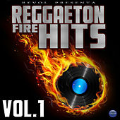 Revol Presenta: Reggaeton Fire Hitz, Vol. 1 by Various Artists