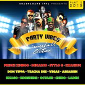 Party Vibes Dancehall Edition 2015, Vol. 2 (Shashamane Intl Presents) by Various Artists