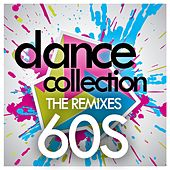 Dance Collection: The Remixes 60s by Various Artists