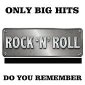 Only Big Hits (Do You Remember) by Various Artists