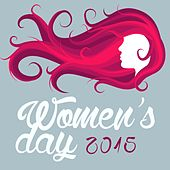 Women's Day 2015 by Various Artists