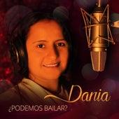 ¿Podemos Bailar? by Dania