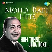 Mohd. Rafi Hits: Hum Tumse Juda Hoke by Mohd. Rafi