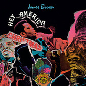 Hey America by James Brown
