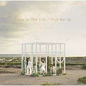 Relax in the City / Pick Me Up by Perfume