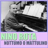 Nottumo O Mattulino by Nino Rota