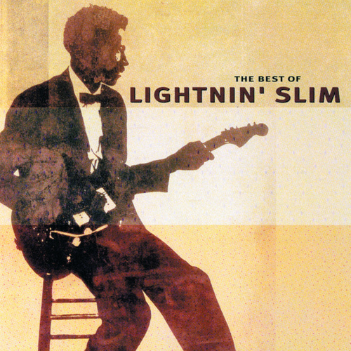 The Best Of Lightnin' Slim by Lightnin' Slim