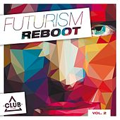 Futurism Reboot, Vol. 2 by Various Artists