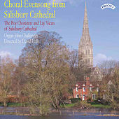Choral Evensong from Salisbury Cathedral by The Choir of Salisbury Cathedral