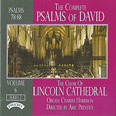 The Complete Psalms of David: Volume 6, Series 2 by The Choir of Lincoln Cathedral