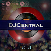 DJ Central, Vol. 31 by Various Artists