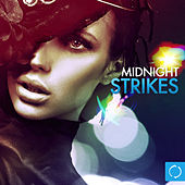 Midnight Strikes by Various Artists