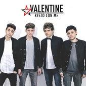 Resto Con Me by Valentine