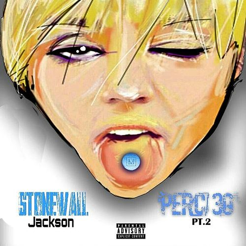 Perc 30, Pt. 2 by Stonewall Jackson