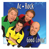 Good Lovin' by Ac-rock