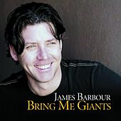 Bring Me Giants by James Barbour