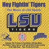 Hey Fightin' Tigers by Various Artists