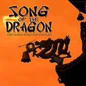 Song of the Dragon: New Music from the Far East by Various Artists