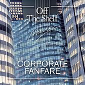 Corporate Fanfare by Various Artists