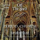 Period, Church & Spiritual by Various Artists