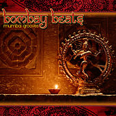Bombay Beats: Mumbai Grooves by Various Artists