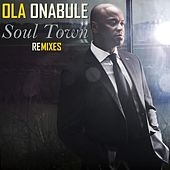 Soul Town (Mike Maurro  House Of Soul Remix) by Ola Onabule