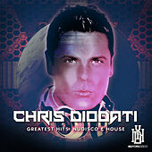Chris Diodati Greatest Hits: Nu Disco & House by Various Artists