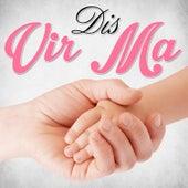 Dis Vir Ma by Various Artists