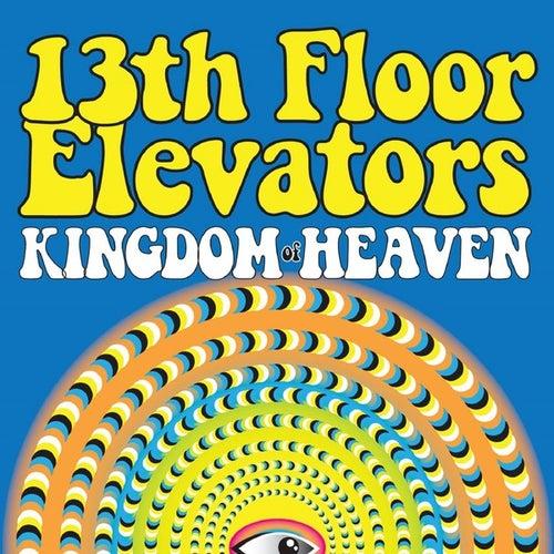 Kingdom of Heaven by 13th Floor Elevators