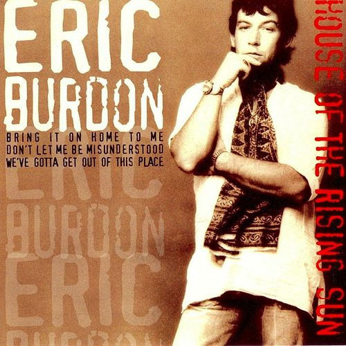 House of the Rising Sun by Eric Burdon