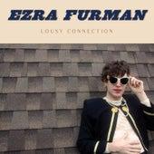 Lousy Connection by Ezra Furman