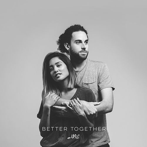 Better Together by Us The Duo