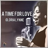 A Time For Love by Gloria Lynne